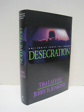 Desecration:  Antichrist Takes the Throne by Tim La Haye and Jerry B. Jenkins