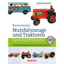 Blechspielzeug Nutzfahrzeuge und Traktoren Übersichtskatalog mit Preisen