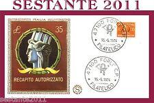 ITALIA FDC FILAGRANO RECAPITO AUTORIZZATO 1974 ANNULLO FORLI' B177