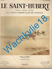 Le Saint-Hubert 04/1938 Chasse Sarcelles Fauconnerie Bécasses