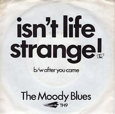 7inch MOODY BLUES isn't life strange GERMAN EX
