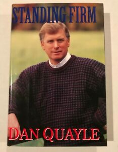 SIGNED by Dan Quayle, Former Vice President Under President George H. W. Bush!