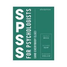 SPSS for Psychologists (And Everybody Else) by Nicola Brace (author), Richard...