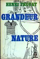 Livre de poche d'occasion de  1965 - Grandeur Nature  - Henri Troyat