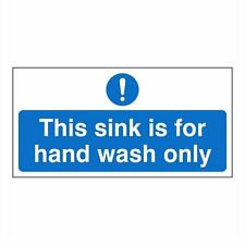 This sink is for hand wash only 200mm x 100mm self adhesive Pack of 10