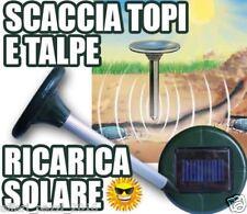SCACCIATALPE SOLARE AD ULTRASUONI TOPI RODITORI TALPA TALPE  MQ.625 1X1,2V CASA