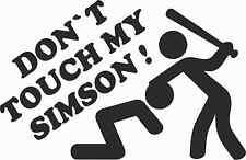 Autoaufkleber Motorrad Aufkleber Auto Sticker FUN DON´T TOUCH MY SIMSON ! AN1593