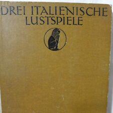 Drei italienische Lustspiele von 1907
