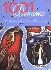 1001 Dreams: An Illustrated Guide to Dreams and Their Meanings,Jack Altman