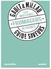 Livre cuisine GAULT & MILLAU Guide saveurs LES MEILLEURS FROMAGERS FRANCE NEUF 5