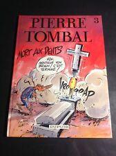 Pierre Tombal - Mort aux dents - EO - Dédicace de Hardy - BD2
