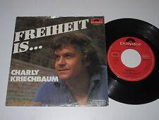 """7""""/CHARLY KRIECHBAUM/FREIHEIT IS/Polydor 2048312"""