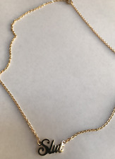 Slut Necklace, Stainless Steel with mirror finish  gold color