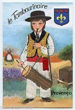 Carte postale brodée  . Costume et folklore .PROVENçO .PROVENCE.TAMBOURINAIRE .