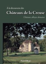 A la découverte des châteaux de la Creuse 2017