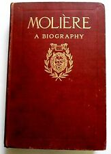 MOLIERE A BIOGRAPHY illustrated 1906