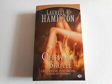 OFFRANDE BRULEE - LAURELL K. HAMILTON