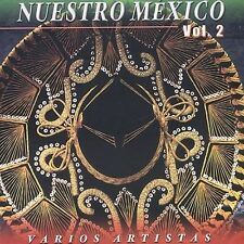 Nuestro Mexico 2 Various Artists MUSIC CD