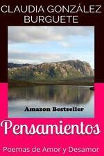 Pensamientos: Pensamientos : Poemas de Amor y Desamor by Claudia Gonzalez...