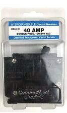 Connecticut Elec. 40 AMP Double Pole 120/240 VAC Interchangeable Circuit Breaker