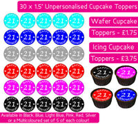 30 X HAPPY 21ST BIRTHDAY EDIBLE WAFER & ICING CUPCAKES TOPPERS DECORATION PARTY