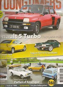 YOUNGTIMERS 28 R5 TURBO FIAT COUPE 16V JAGUAR XJ-S V12 FOD TAUNUS TC1 GIULIETTA