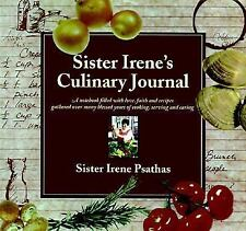 Sister Irene's Culinary Journal: A Notebook Filled with Love, Faith, and Recipes