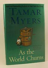 TAMAR MYERS As the World Churns 1st/1st HB/DJ