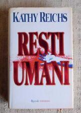 Resti umani - Kathy Reichs Romanzo