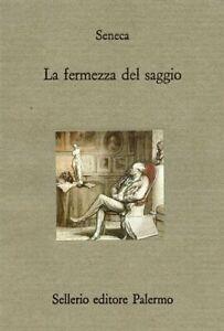 La fermezza del saggiola morte di Seneca selleriodivano filosofiatacito nuovo