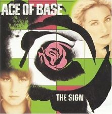 The Sign by Ace of Base. BRAND NEW SEALED CD    #N4