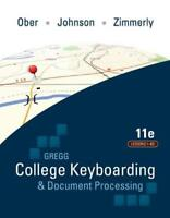 Gregg College Keyboarding And Document Processing Lessons 1-60  by Scot Ober