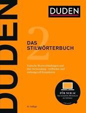 Duden 2 - Das Stilwörterbuch: Feste Wortverbindungen und ihre Verwendung
