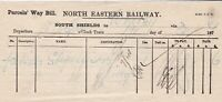 NORTH EASTERN RAILWAY 1877 South Shields to Whitby Parcels Way Bill Ref 45102
