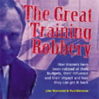 (Good)-The Great Training Robbery (Management pocketbooks) (Paperback)-Donovan,