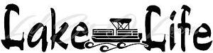Lake Life Pontoon Vinyl Decal Party Boat Sticker Fishing Summer Fish Car Auto