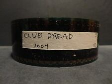 CLUB DREAD 2004 35mm Trailer  Collectible Cells SCOPE  2min  00secs used