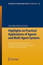 Highlights on Practical Applications of Agents and Multi-Agent Systems : 10th...