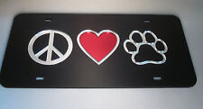 PEACE LOVE PAW CAT DOG LOVER MIRRORED LASER CUT  LICENSE PLATE CUSTOM IMAGE