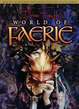 Brian Froud's World of Faerie ...NEW Hardcover