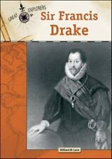 Sir Francis Drake (Great Explorers (Chelsea House))-ExLibrary