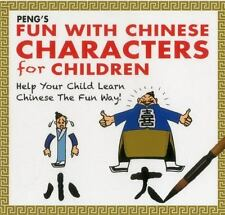 PENG's Fun with Chinese Characters for Children: Help Your Child Learn Chinese