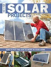 DIY Solar Projects: How to Put the Sun to Work in Your Home, Smith, Eric