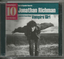 JONATHAN RICHMAN - VAMPIRE GIRL!!  NEW!!!!~~~~~~~~~~~~~