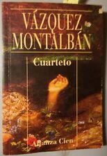 Vázquez Montalbán - Cuarteto - 1995