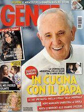 Gente 2013 48.Papa Francesco I,Laura Pausini,Pamela Prati,Elisabetta Gregoraci