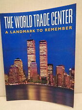 WORLD TRADE CENTER-A LANDMARK TO REMEMBER COMMEMORATIVE BOOK, 9-11, TWIN TOWERS