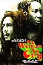 No Woman No Cry : My Life with Bob Marley by Hettie Jones and Rita Marley...