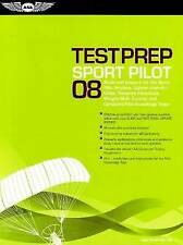 Sport Pilot Test Prep: Study and Prepare for the Sport Pilot Airplane,...