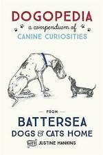 Dogopedia: A Compendium of Canine Curiosities, Hankins, Justine, Excellent Book